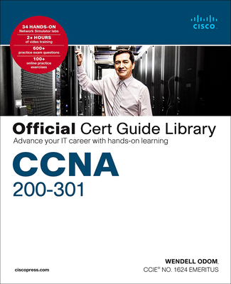 CCNA 200-301 Official Cert Guide Library: Advance Your It Career with Hands-On Learning Cover Image