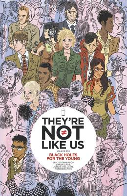 They're Not Like Us Volume 1 Cover
