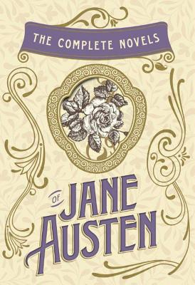 The Complete Novels of Jane Austen Cover Image