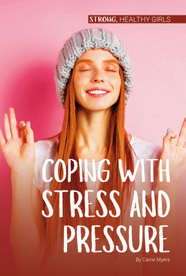 Coping with Stress and Pressure Cover Image