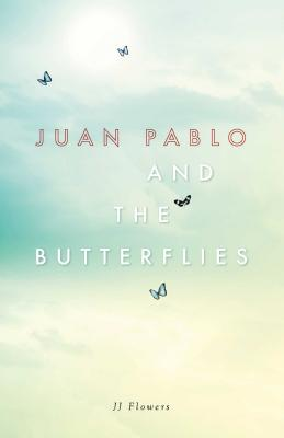 Juan Pablo and the Butterflies Cover