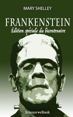 Frankenstein: Edition speciale du bicentenaire Cover Image