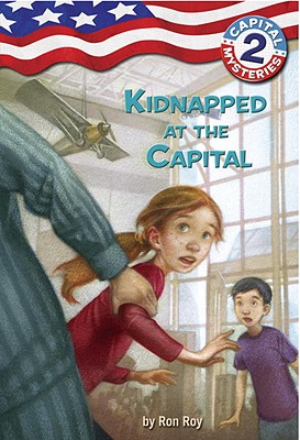 Capital Mysteries #2: Kidnapped at the Capital Cover Image