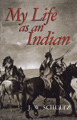 My Life as an Indian (Native American) Cover Image