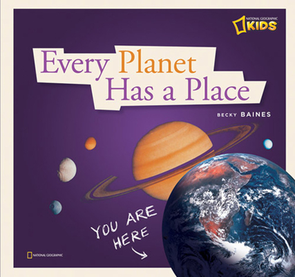 Every Planet Has a Place: A Book about Our Solar System Cover Image