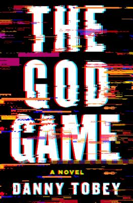 The God Game: A Novel Cover Image
