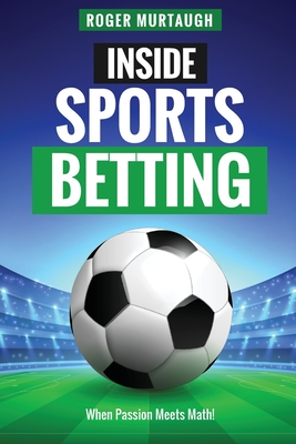Inside Sports Betting: When Passion Meets Math! Cover Image
