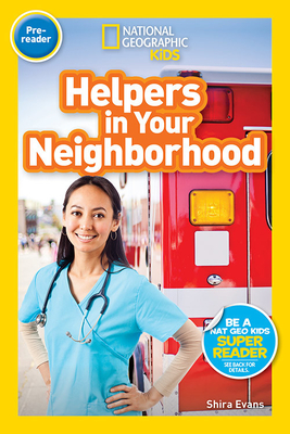 National Geographic Readers: Helpers in Your Neighborhood (Pre-reader) Cover Image
