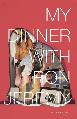 My Dinner with Ron Jeremy Cover Image