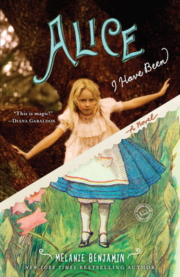 Alice I Have Been: A Novel Cover Image