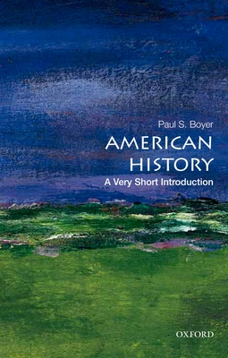 American History: A Very Short Introduction (Very Short Introductions) Cover Image