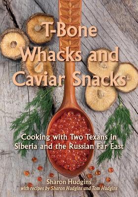 Cover for T-Bone Whacks and Caviar Snacks