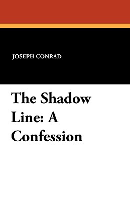 The Shadow Line: A Confession Cover Image