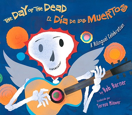 The Day of the Dead/El Dia de Los Muertos Cover