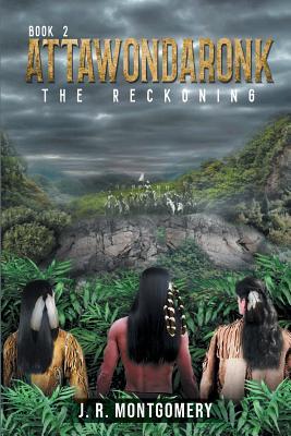 Attawondaronk: The Reckoning Cover Image