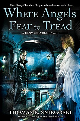 Where Angels Fear to Tread (A Remy Chandler Novel #3) Cover Image