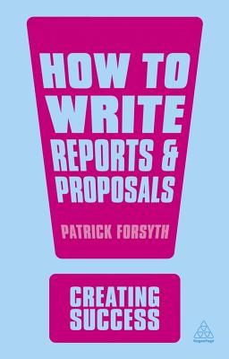 How to Write Reports & Proposals Cover Image