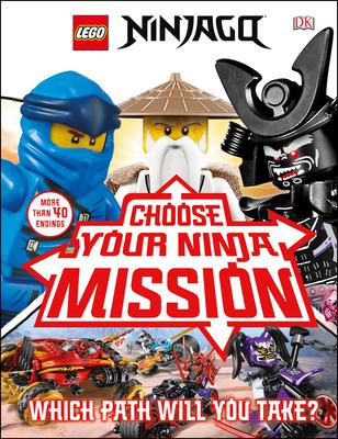 LEGO NINJAGO Choose Your Ninja Mission (Library Edition) Cover Image