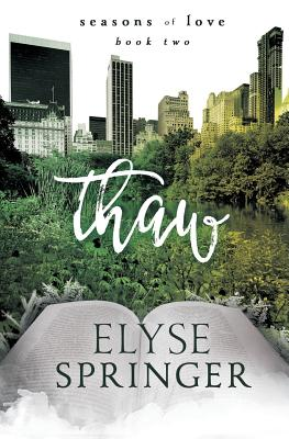 Thaw (Seasons of Love #2) Cover Image