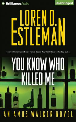 You Know Who Killed Me (Amos Walker #24) Cover Image