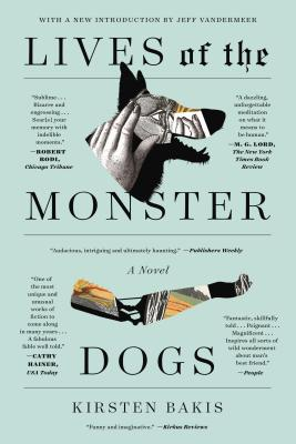 Lives of the Monster Dogs: A Novel (FSG Classics) Cover Image