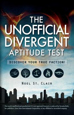 The Unofficial Divergent Aptitude Test: Discover Your True Faction! Cover Image