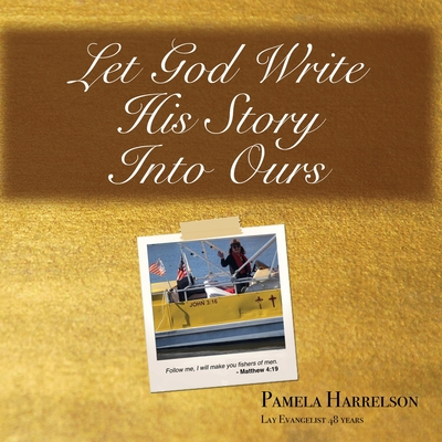 Let God Write His Story Into Ours Cover Image
