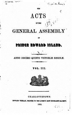 Cover for The Acts of the General Assembly of Prince Edward Island - Vol. III