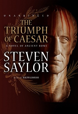 The Triumph of Caesar: A Novel of Ancient Rome [With Earbuds] (Playaway Adult Fiction) Cover Image