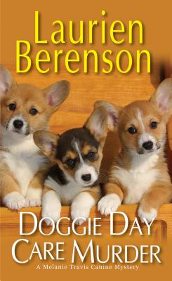 Doggie Day Care Murder (A Melanie Travis Mystery #15) Cover Image