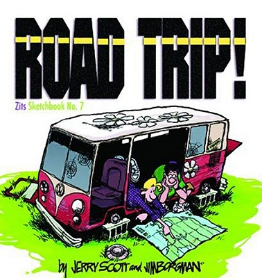 Road Trip! (Zits Sketchbook #7) Cover Image