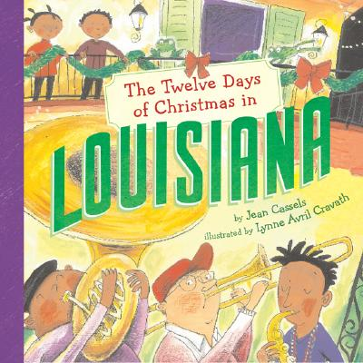The Twelve Days of Christmas in Louisiana (Twelve Days of Christmas in America) Cover Image