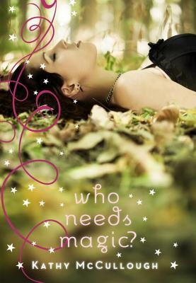 Cover for Who Needs Magic?
