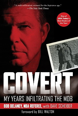 Covert: My Years Infiltrating the Mob Cover Image