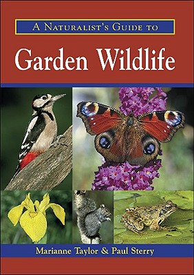 A Naturalist's Guide to Garden Wildlife Cover