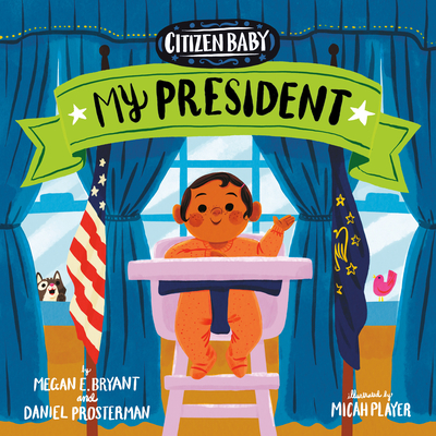 Citizen Baby: My President Cover Image