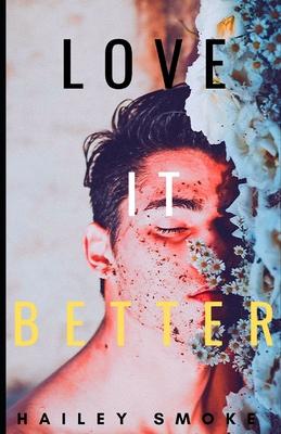 Love It Better: A Bwwm Romance Cover Image