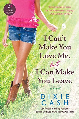 I Can't Make You Love Me, But I Can Make You Leave Cover