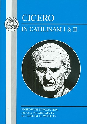 Cicero: In Catilinam I and II (Latin Texts) Cover Image