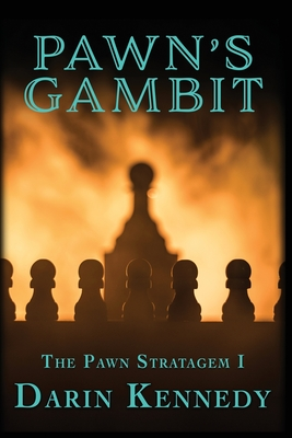 Cover for Pawn's Gambit (Pawn Stratagem #1)