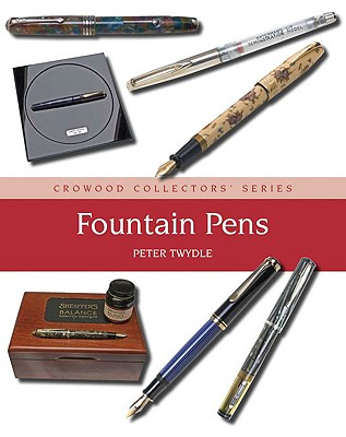 Fountain Pens: A Collector's Guide Cover Image