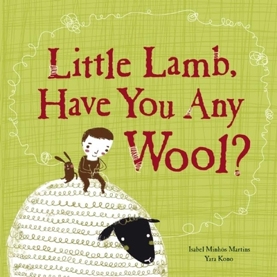 Little Lamb, Have You Any Wool? Cover