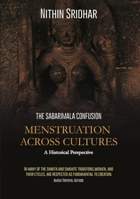 Menstruation Across Cultures: The Sabarimala Confusion--A Historical Perspective Cover Image