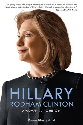Hillary Rodham Clinton: A Woman Living History Cover Image