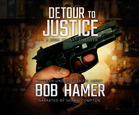 Detour to Justice: A Josh Stuart Thriller Cover Image