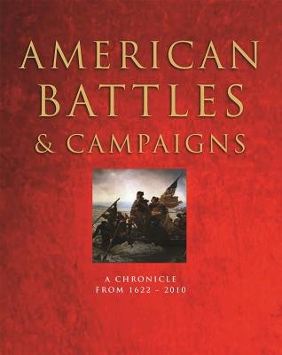 American Battles & Campaigns: A Chronicle from 1622-2010 Cover Image