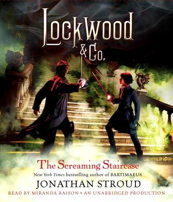 Lockwood & Co.: The Screaming Staircase: Lockwood & Co. Book 1 Cover Image