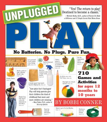 Unplugged Play : No Batteries. No Plugs. Pure Fun. Cover Image