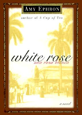 White Rose--Una Rosa Blanca Cover