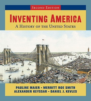 Inventing America, Second Edition (Single-Volume Edition) Cover Image